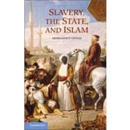 Slavery, the State, and Islam,9780521119627