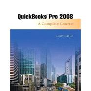 Quickbooks Pro 2008 : Complete and Software Learning Package