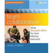 Team Collaboration : Using Microsoft Office for More Effecti..., 9780735669628