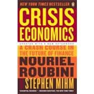 Crisis Economics : A Crash Course in the Future of Finance, 9780143119630  