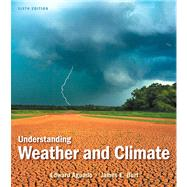 Understanding Weather and Climate, 9780321769633