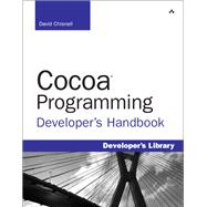 Cocoa Programming Developer's Handbook, 9780321639639  