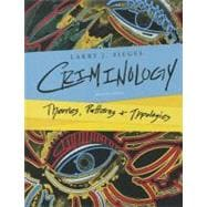 Criminology Theories, Patterns, and Typologies,9781133049647