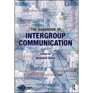The Handbook of Intergroup Communication, 9780415889650