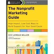 The Nonprofit Marketing Guide High-Impact, Low-Cost Ways to ..., 9780470539651  