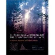 Hierarchical Modelling for the Environmental Sciences : Stat..., 9780198569664
