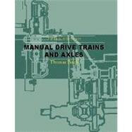 Manual Drive Trains and Axles,9780130339669