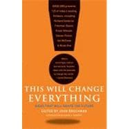 This Will Change Everything : Ideas That Will Shape the Futu..., 9780061899676  