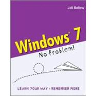 Windows<sup>&#174;</sup> 7 - No Problem!, 9780470689677  