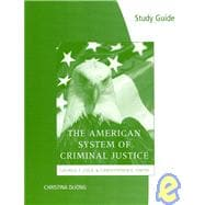 Study Guide for Cole/Smith's The American System of Criminal Justice, 12th,9780495599685
