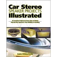 Car Stereo Speaker Projects Illustrated