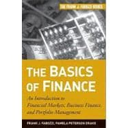 The Basics of Finance An Introduction to Financial Markets, ..., 9780470609712  