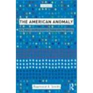 The American Anomaly: U.S. Politics and Government in Comparative Perspective,9780415879736