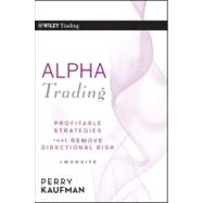 Alpha Trading : Profitable Strategies That Remove Directiona..., 9780470529744  