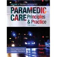 Paramedic Care Principles & Practice, Volume 4