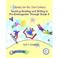 Literacy for the 21st Century : PreK-4 and Teacher Prep Access Code Package