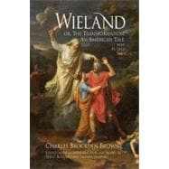 Wieland, Or, the Transformation: An American Tale, With Related Texts,9780872209749