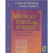 Medical-Surgical Nursing: Critical Thinking for Collaborative Care,9780721689753