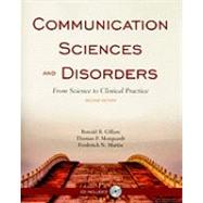 Communication Sciences and Disorders: From Science to Clinical Practice (Book with CD-ROM),9780763779757