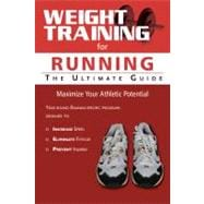 Weight Training for Running : The Ultimate Guide, 9781932549768