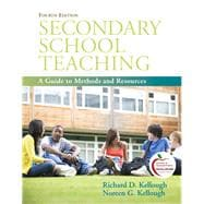 Secondary School Teaching A Guide to Methods and Resources,9780137049776