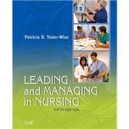 Leading and Managing in Nursing,9780323069779
