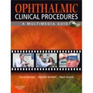 Ophthalmic Clinical Procedures : A Multimedia Guide, 9780080449784  