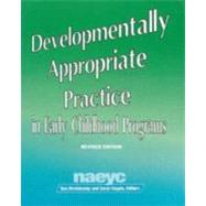 Developmentally Appropriate Practice in Early Childhood Programs,9780935989793