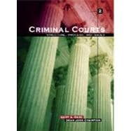 Criminal Courts : Structure, Process, and Issues,9780131189799
