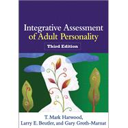 Integrative Assessment of Adult Personality, Third Edition,9781462509799