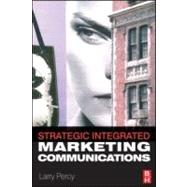 Strategic Integrated Marketing Communication : Theory and Practice,9780750679800