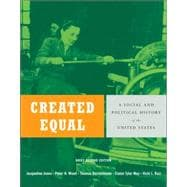 Created Equal: A History of the United States, Brief Edition, Combined Volume