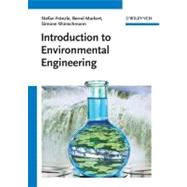 Introduction to Environmental Engineering,9783527329816