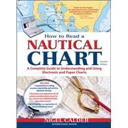 How to Read a Nautical Chart, 2nd Edition (Includes ALL of C..., 9780071779821