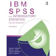 IBM SPSS for Introductory Statistics : Use and Interpretatio..., 9781848729827