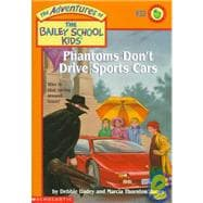 Bsk #32; Phantoms Don't Drive Sports Cars,9780590189828