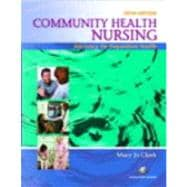 Community Health Nursing : Advocacy for Population Health,9780131709829