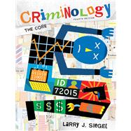 Criminology : The Core,9780495809838
