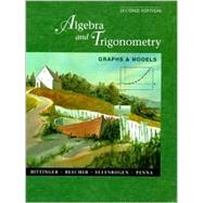 Algebra and Trigonometry: Graphs and Models with Graphing Calculator Manual