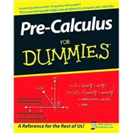 Pre-Calculus For Dummies<sup>?</sup>,9780470169841