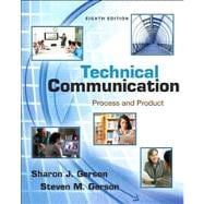 Technical Communication Process and Product Plus NEW MyTechCommLab with eText -- Access Card Package,9780321889850