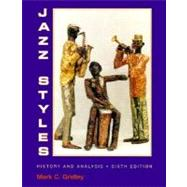 Jazz Styles : History and Analysis,9780132609852