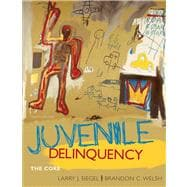 Juvenile Delinquency : The Core