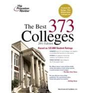 The Best 373 Colleges, 2011 Edition