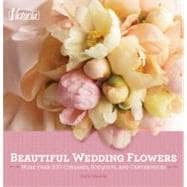 Victoria Beautiful Wedding Flowers : More Than 300 Corsages,..., 9781588169877