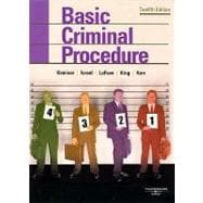 Kamisar, LaFave, Israel, King, and Kerr's Basic Criminal Procedure : Cases, Comments, Questions,9780314189882