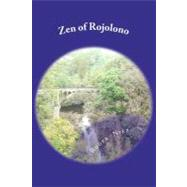 Zen of Rojolono, 9781466319882