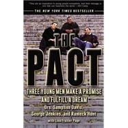 Pact : Three Young Men Make a Promise and Fulfill a Dream,9781573229890