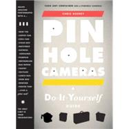 Pinhole Cameras : A Do-it-Yourself Guide, 9781568989891  