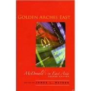 Golden Arches East : McDonald's in East Asia, 9780804749893